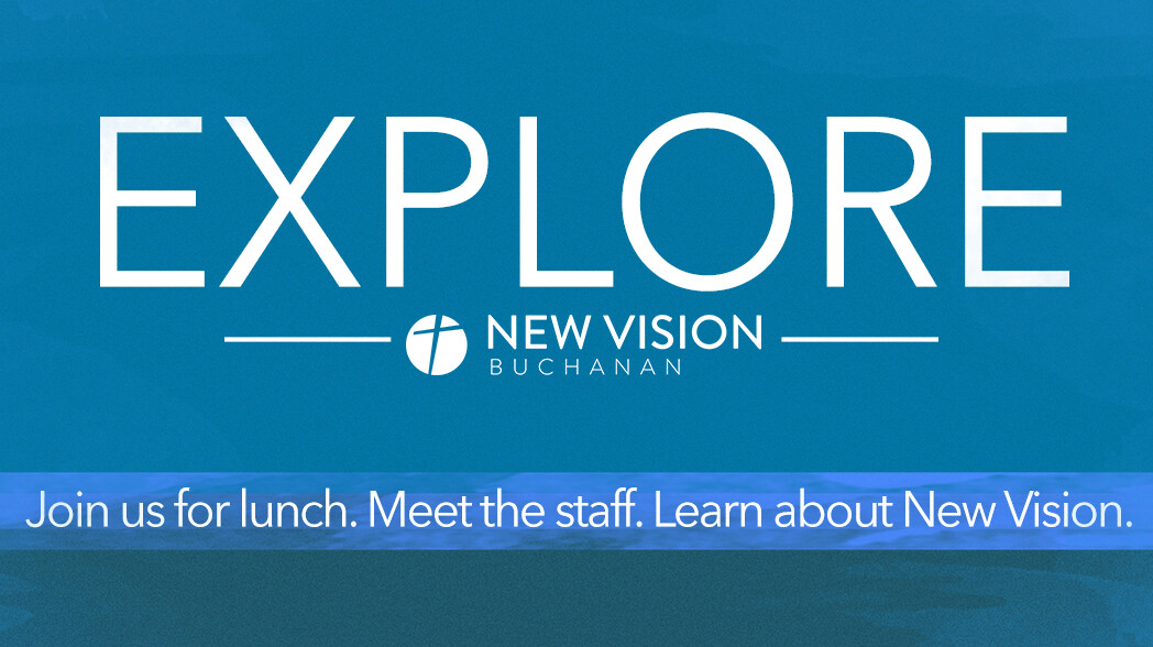 Explore New Vision BUCHANAN