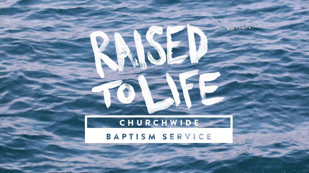 Churchwide Baptism Service