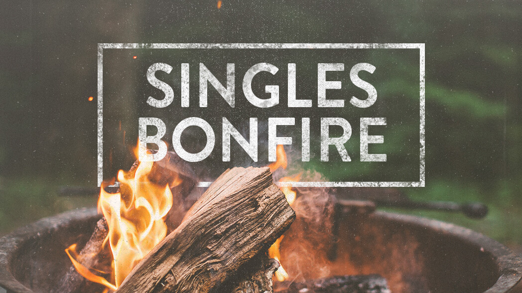Singles Bonfire
