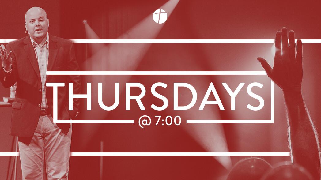 Thursdays @ 7:00