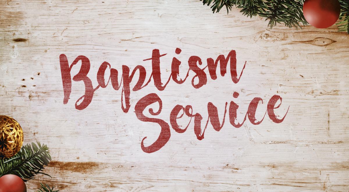 Christmas Baptism Service