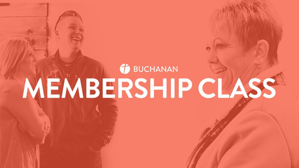 Buchanan Membership Class