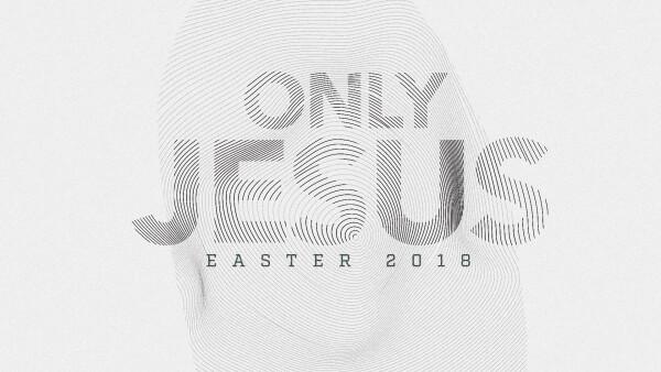 Series: Easter 2018