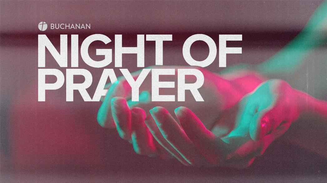 Buchanan Night of Prayer