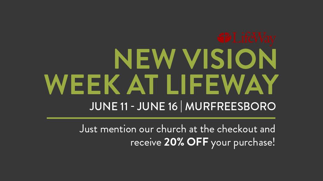 New Vision Week at Lifeway