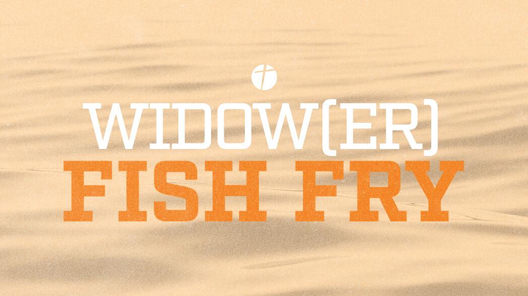 Widow(er) Fish Fry