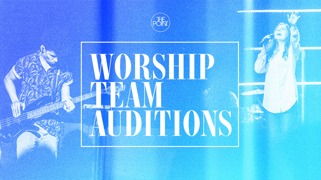 College: Worship Auditions