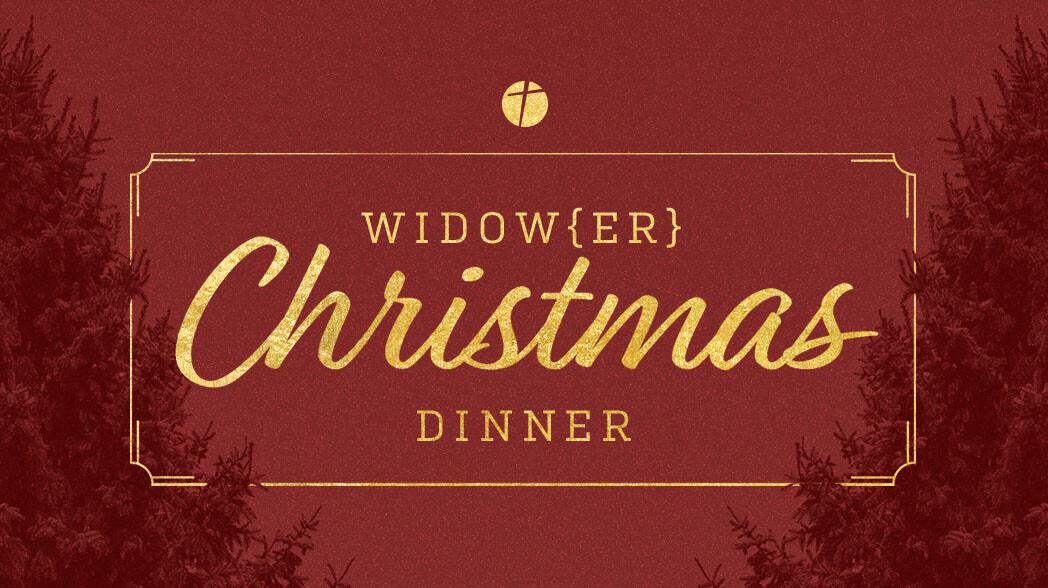 Widow[er] Christmas Dinner