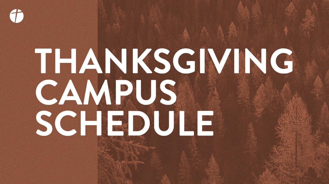 Thanksgiving Campus Schedule