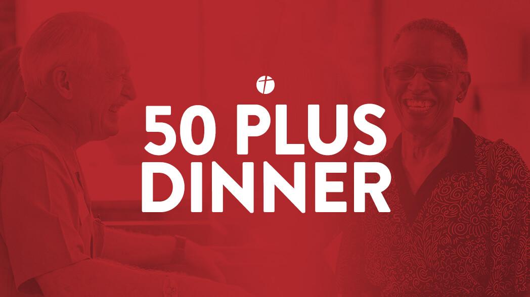 50 Plus Dinner