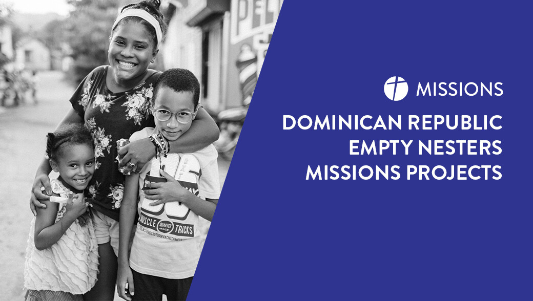 Dominican Republic Empty Nesters Missions Project