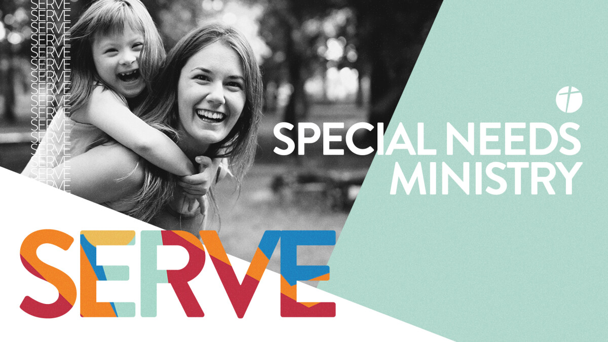 Serve with the Special Needs Ministry