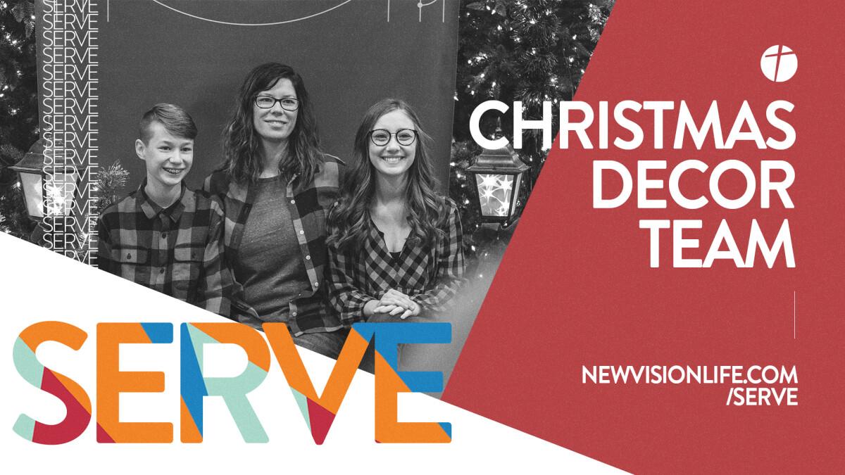 December Serving Opportunity: Christmas Decor Team