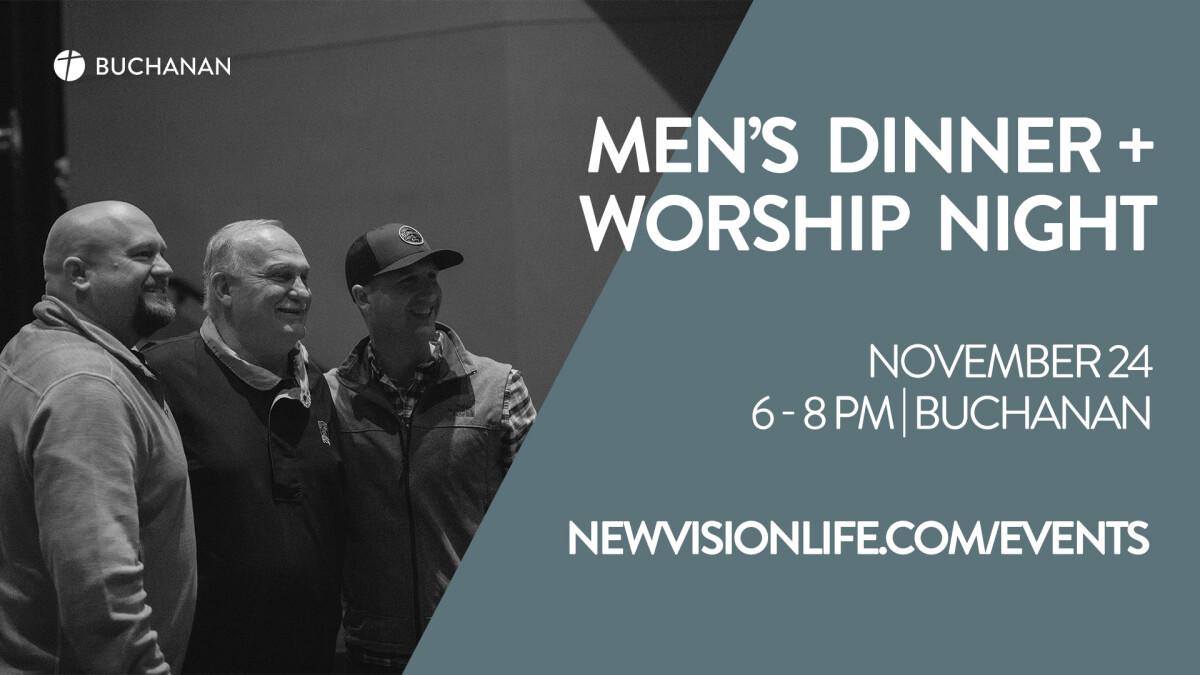Buchanan Mens Dinner + Worship Night