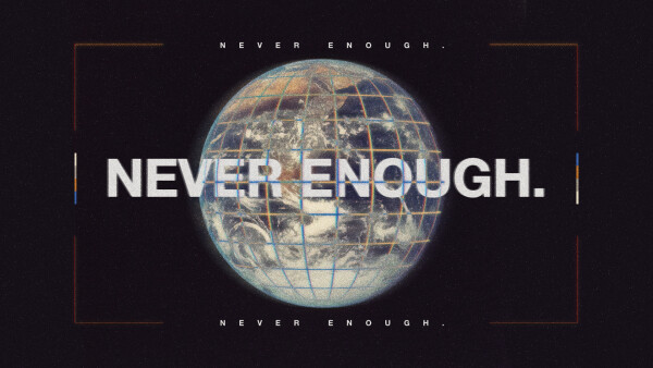 Series: Never Enough