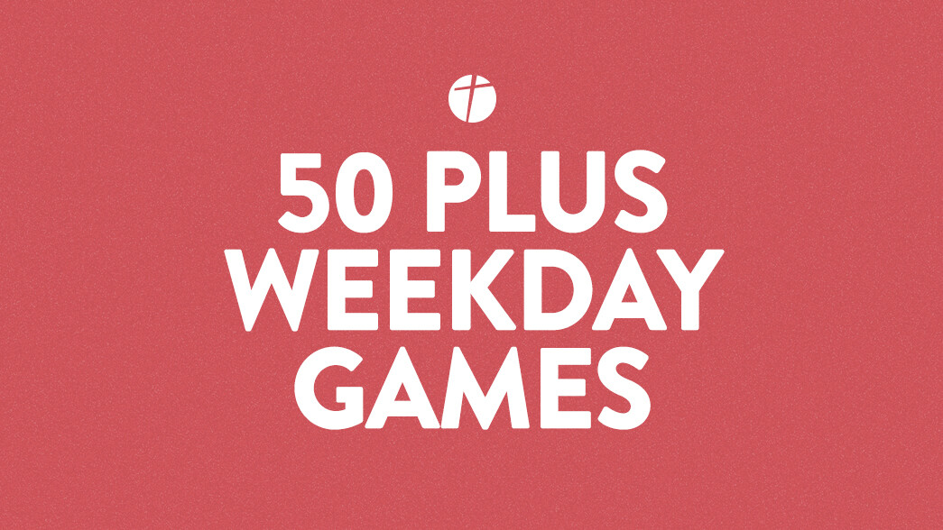 50 + Weekday Games