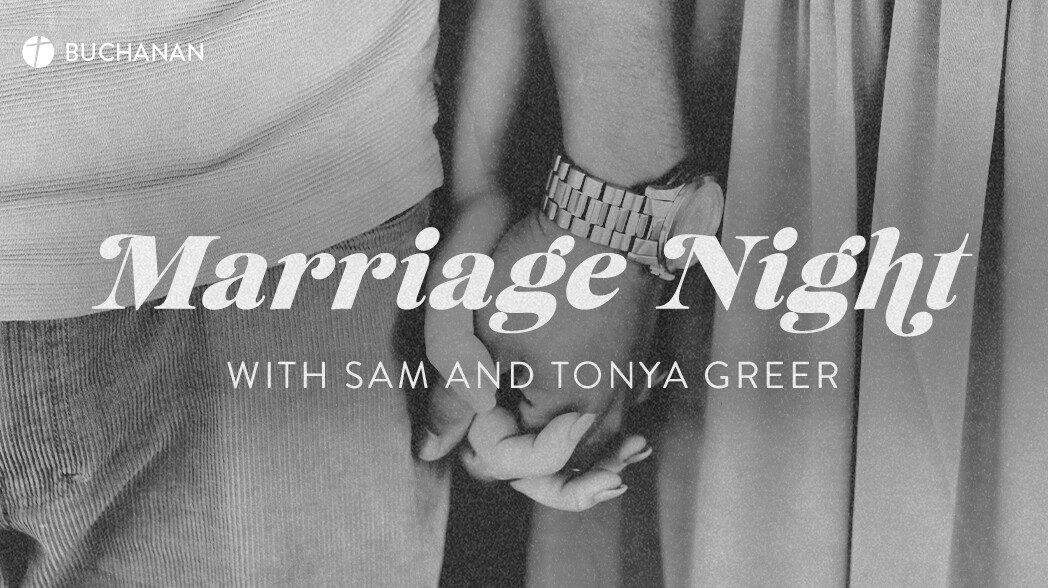 Marriage Night with Sam and Tonya Greer