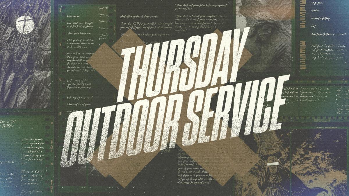 Thursday Outdoor Service